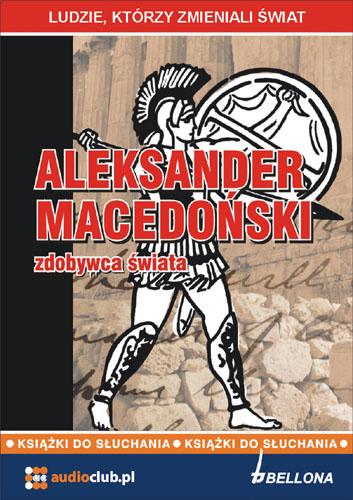 :: Aleksander Macedoński - zdobywca swiata - okladka ::