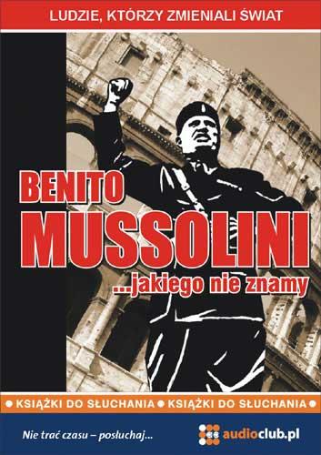 :: Benito Mussolini... jakiego nie znamy na ePartnerzy ::