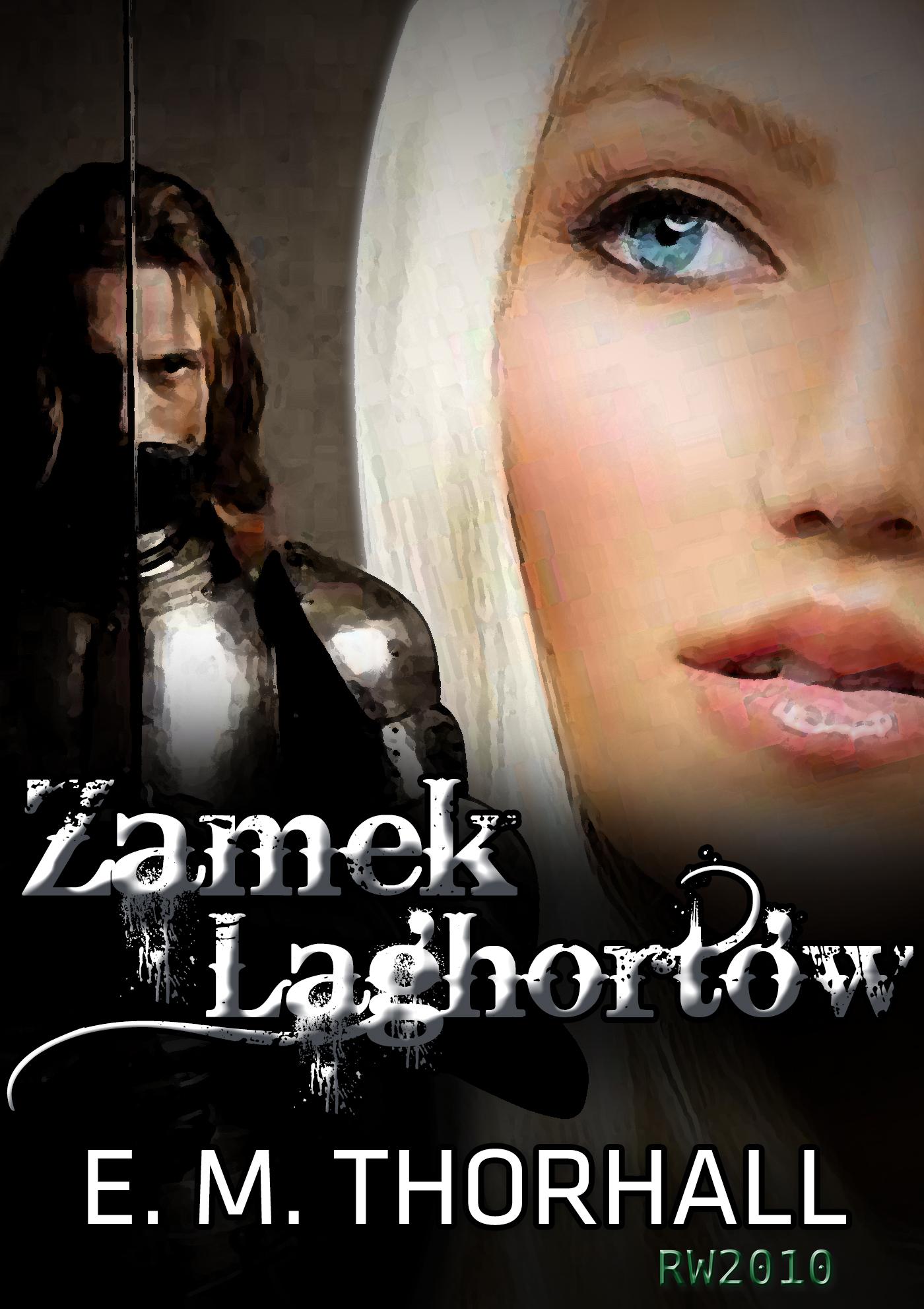 #4 Recenzja Zamek Laghotow E.M.Thorhall
