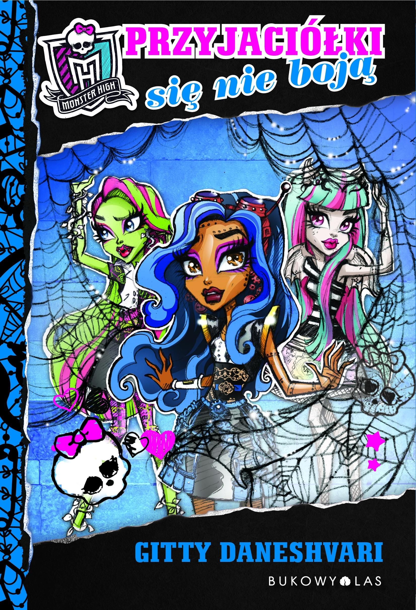 Monster High: Przyjaciółki się nie boją ebook