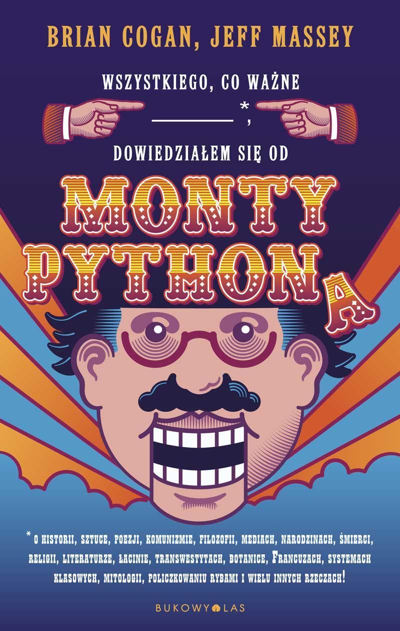 Wszystkiego, co ważne,* dowiedziałem się od Monty Pythona ebook