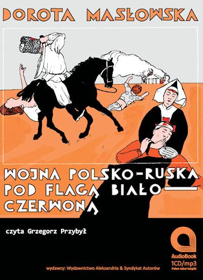 AUDIOBOOK - Wojna polsko-ruska