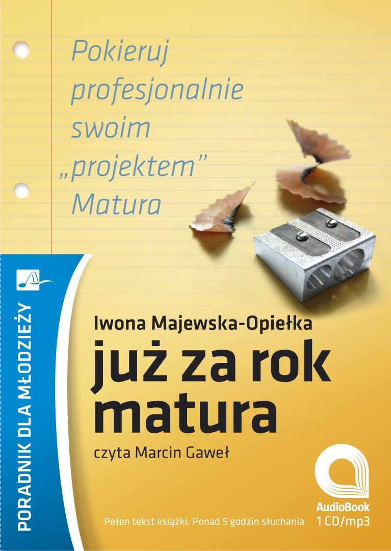 :: Już za rok matura – audiobook - pobierz książkę audio ::