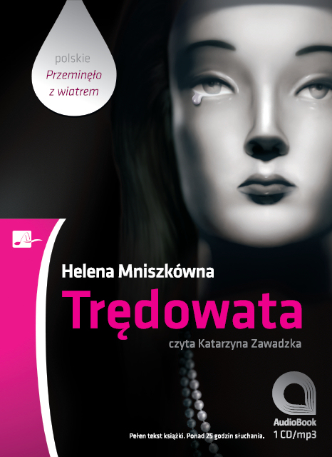 Trędowata – audiobook, Helena Mniszkówna, Aleksandria, książki audio, audio, mp3,do słuchania, obyczajowe, powieści, opowieści melodramat, epartnerzy.com