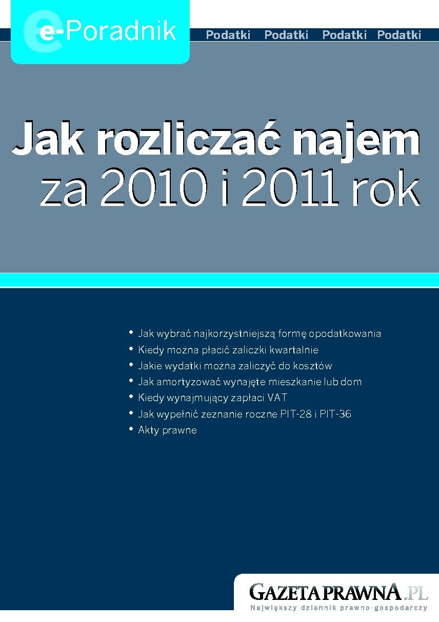 Jak rozliczać najem za 2010 i 2011 rok