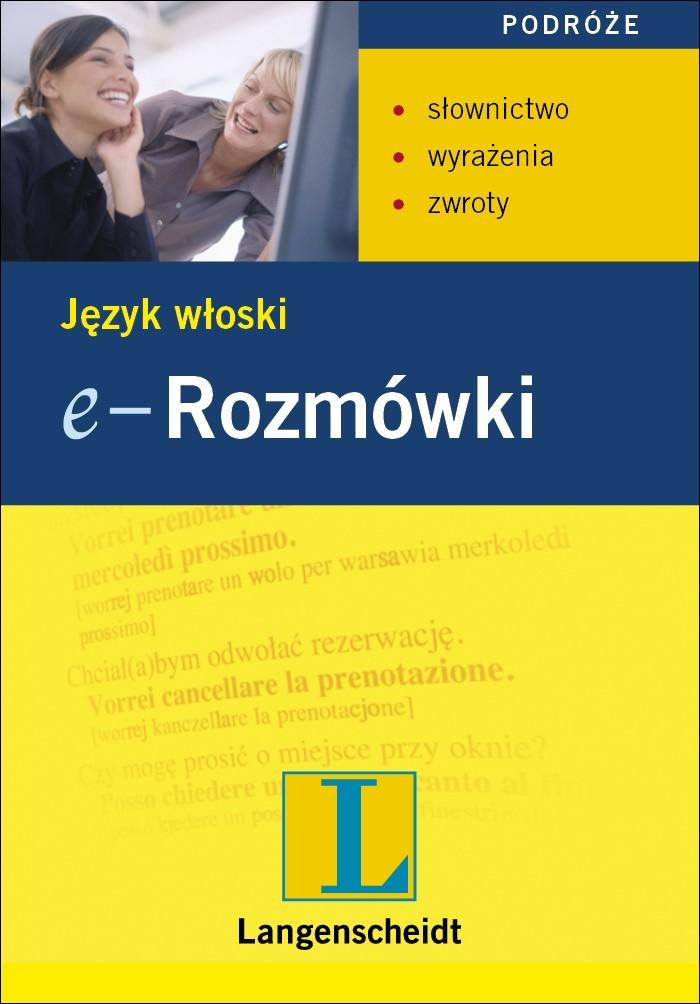 e-Rozmówki. Język włoski - ebook, Iwona Terlikowska, Langenscheidt, książki, eksiążki, języki obce, język włoski, rozmówki, kursy językowe, epartnerzy.com