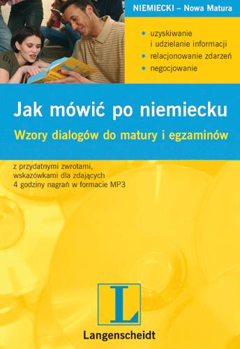 Jak mówić po niemiecku. Wzory dialogów do matury i egzaminów - ebook, Małgorzata Szerwentke,  Langenscheidt, książki, eksiążki, języki obce, język niemiecki, dialogi, matura, poradnik, epartnerzy.com