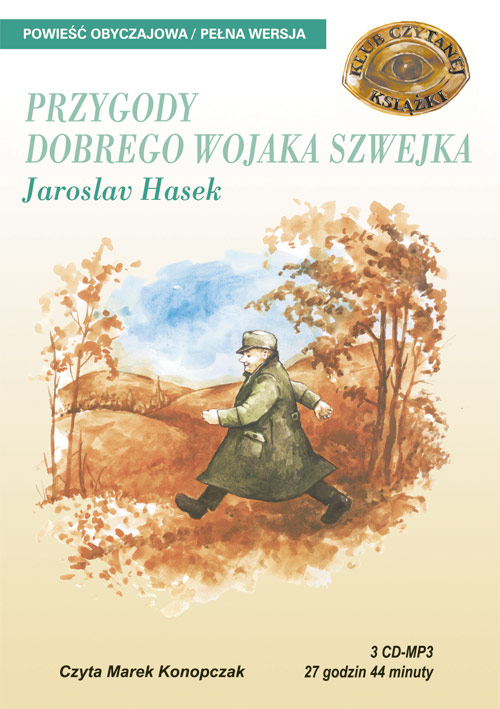 :: Przygody dobrego wojaka Szwejka - audiobook- Jaroslav Hasek, książka audio, - przejdź do opisu ::