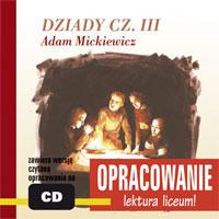 Zobacz więcej - DZIADY CZ. III - opracowanie, ADAM MICKIEWICZ, książki audio, audio, lektury i opracowania, audiobook, mp3, mtj, słuchowisko, do sluchania, epartnerzy.com