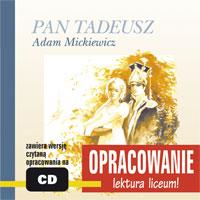 :: PAN TADEUSZ - opracowanie- ADAM MICKIEWICZ  - książka audio - zobacz więcej ::