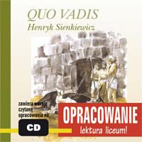 Zobacz więcej - QUO VADIS - opracowanie, HENRYK SIENKIEWICZ, książki audio, audio, lektury i opracowania, audiobook, mp3, mtj, słuchowisko, do sluchania, epartnerzy.com