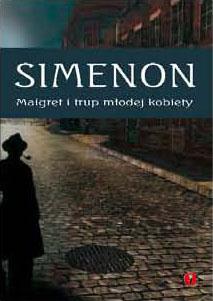 kliknij - zapoznaj się z publikacją - MAIGRET I TRUP MŁODEJ KOBIETY, Georges Simenon, książki audio, audiobooki, audio, mp3, kryminał i sensacja, do słuchania, słuchowisko, morderstwo, kobiety, trup, mozaika, epartnerzy.com