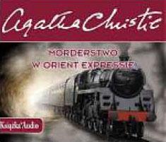 kliknij - zapoznaj się z publikacją - MORDERSTWO W ORIENT EXPRESSIE, Agatha Christie , książki audio, audiobooki, audio, mp3, kryminał i sensacja, do słuchania, słuchowisko, morderstwo, mozaika, epartnerzy.com