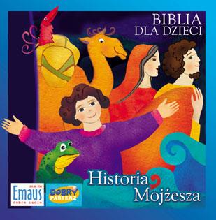 Biblia dla dzieci - Historia Mojżesza, książki audio, książki dla dzieci, biblia, opowiesci, pasterz, epartnerzy.com