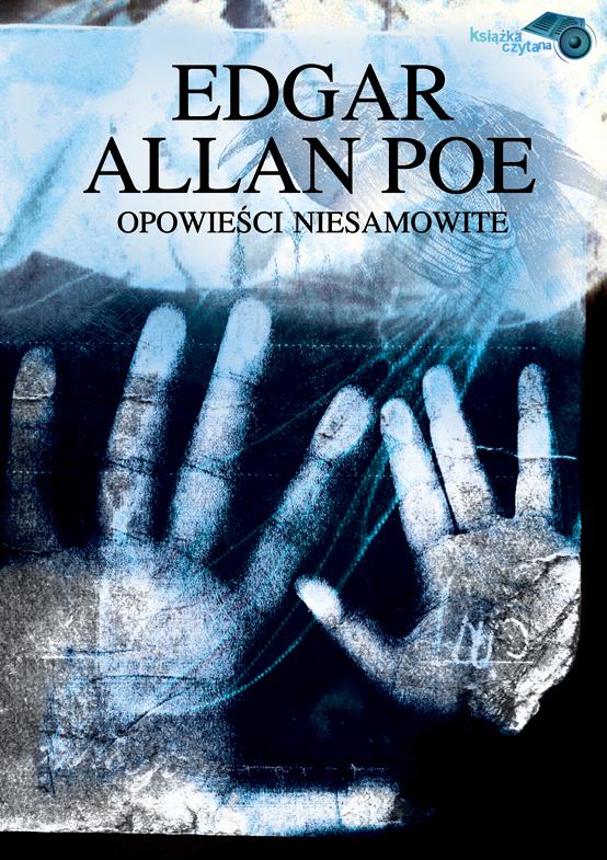 :: Opowieści Niesamowite - Edgar Allan Poe ::