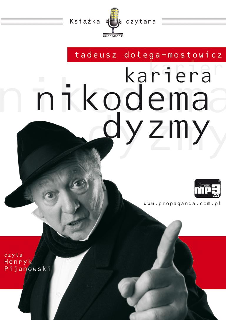 KARIERA NIKODEMA DYZMY � AUDIOBOOK � KSI��KA AUDIO � MP3
