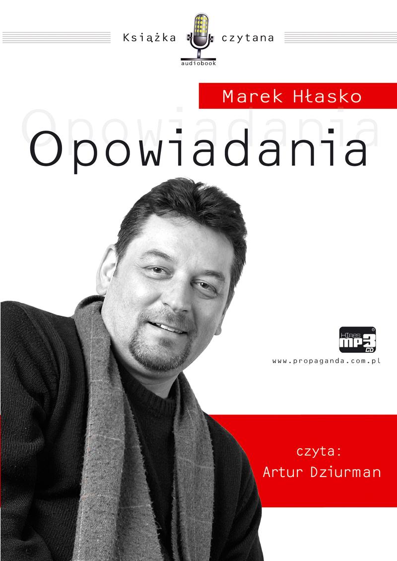 audio, audiobooki, książki audio, do słuchania, literatura faktu i reportaże, marek hłasko, mp3, opowiadania, propaganda, epartnerzy