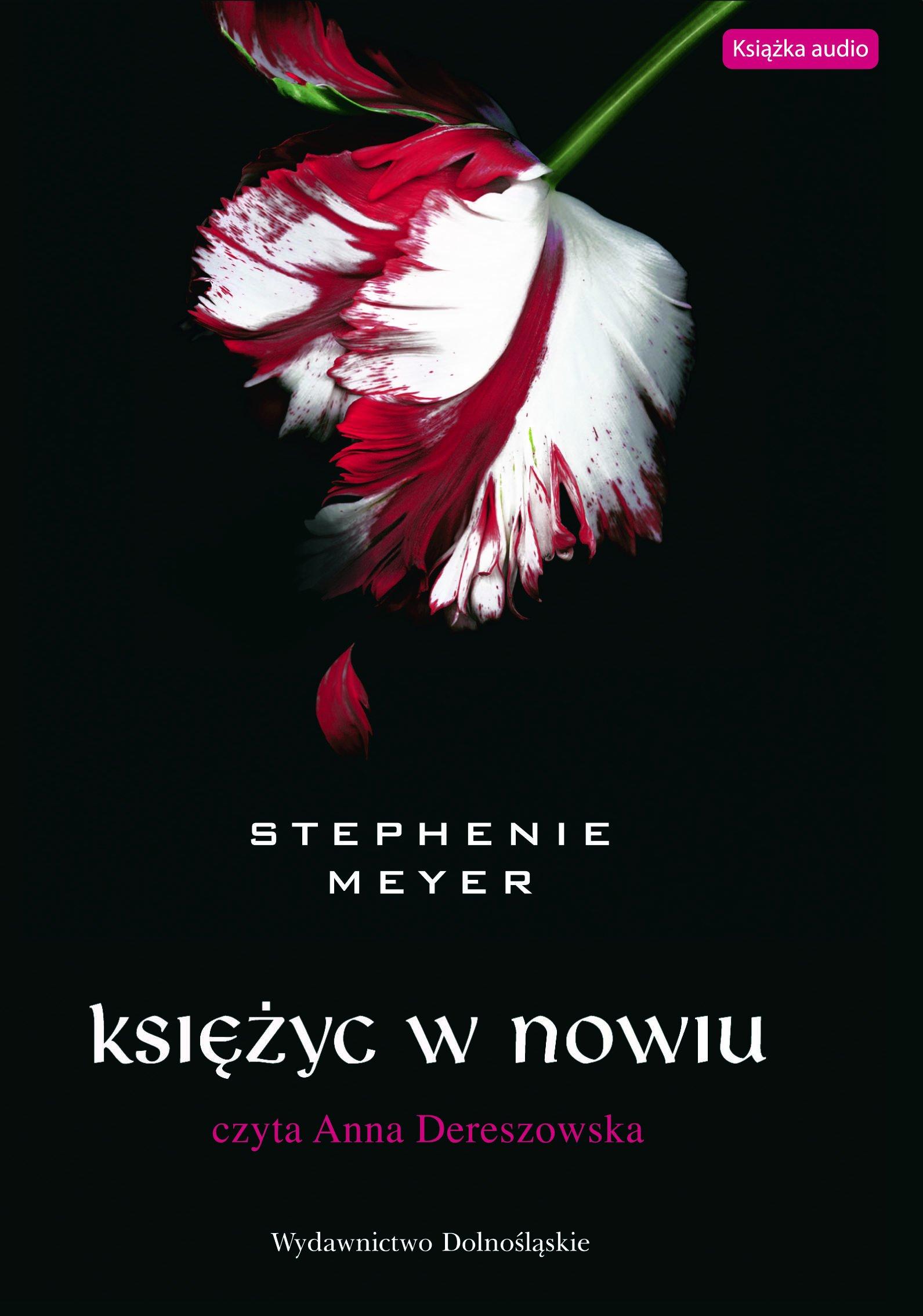 Księżyc w nowiu - audiobook – Stephenie Meyer, Wydawnictwo Dolnośląskie, powieści, audio, mp3, książki audio, saga, opowiesc, romans, obyczajowe, kryminał i sensacja, epartnerzy.com