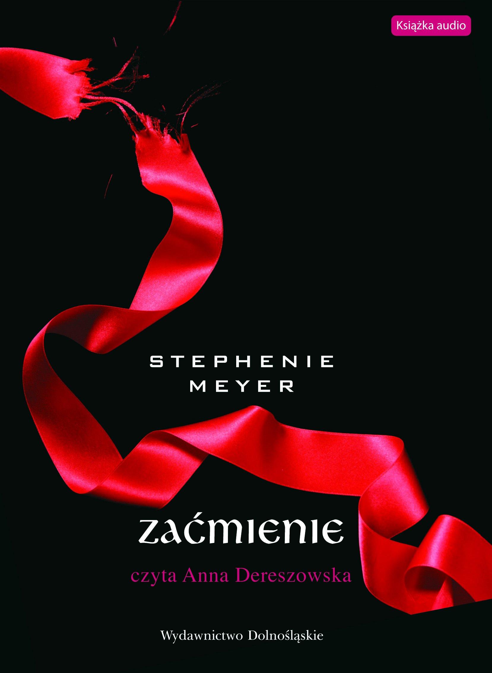 Zaćmienie - audiobook – Stephenie Meyer, Wydawnictwo Dolnośląskie, powieści, audio, mp3, książki audio, saga, opowiesc, romans, obyczajowe, kryminał i sensacja, epartnerzy.com