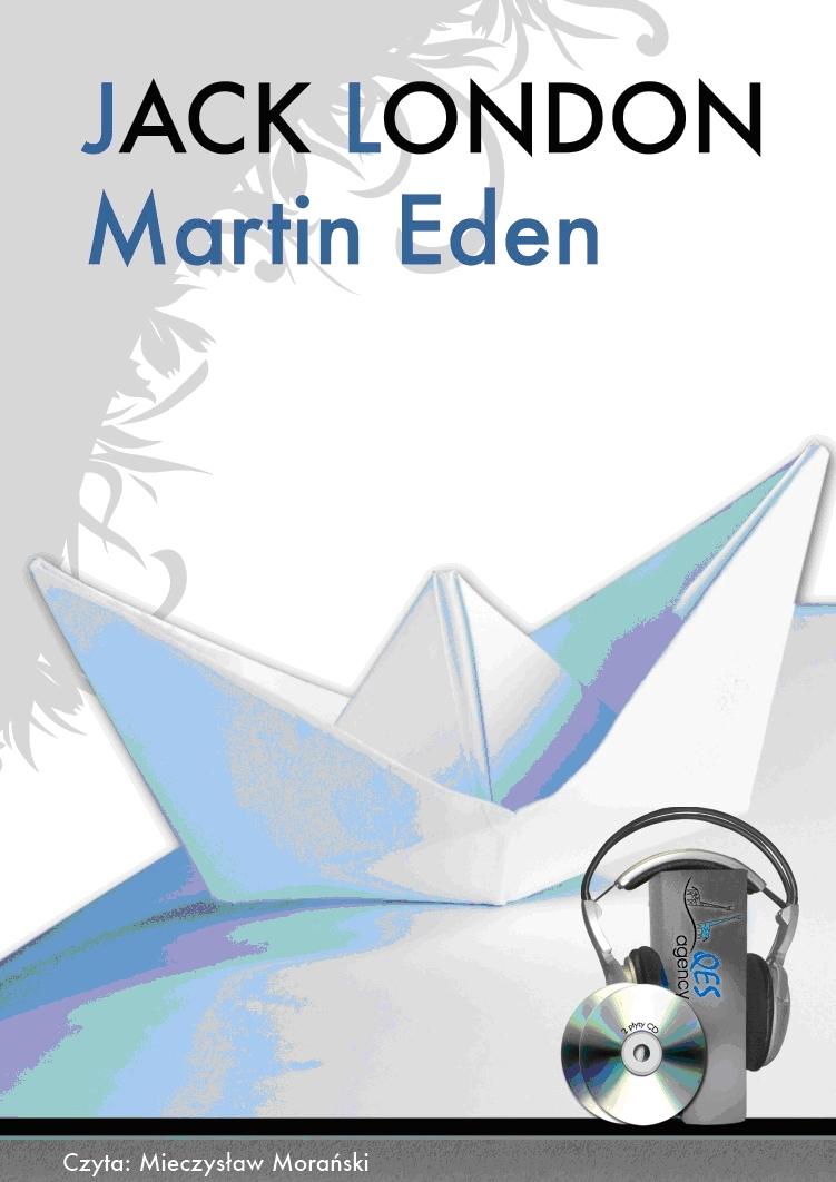 Martin Eden - audiobook – Jack London, QES Agency, literatura piękna, beletrystyka, książki audio,lektury audio, opowiadania, czarny humor, mp3, epartnerzy.com
