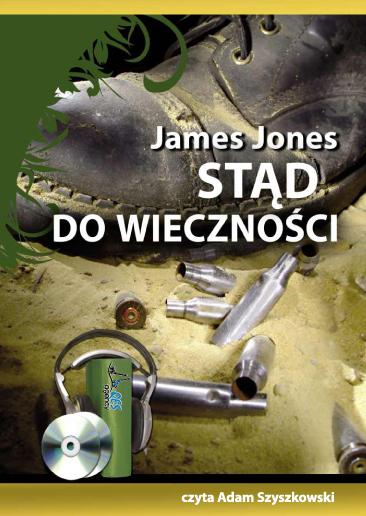 Stąd do wieczności – audiobook.Autor: Jones James