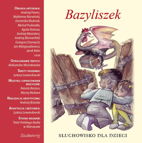 :: Bazyliszek. Słuchowisko dla dzieci - audiobook - pobierz ::