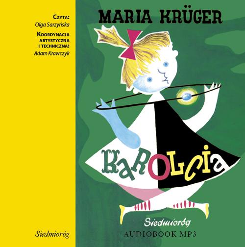 Karolcia, Maria Krueger, PWH Siedmioróg - książka audio, audiobook
