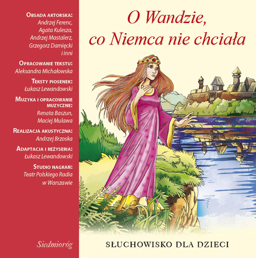 :: O Wandzie co Niemca nie chciała. Słuchowisko dla dzieci - pobierz ::