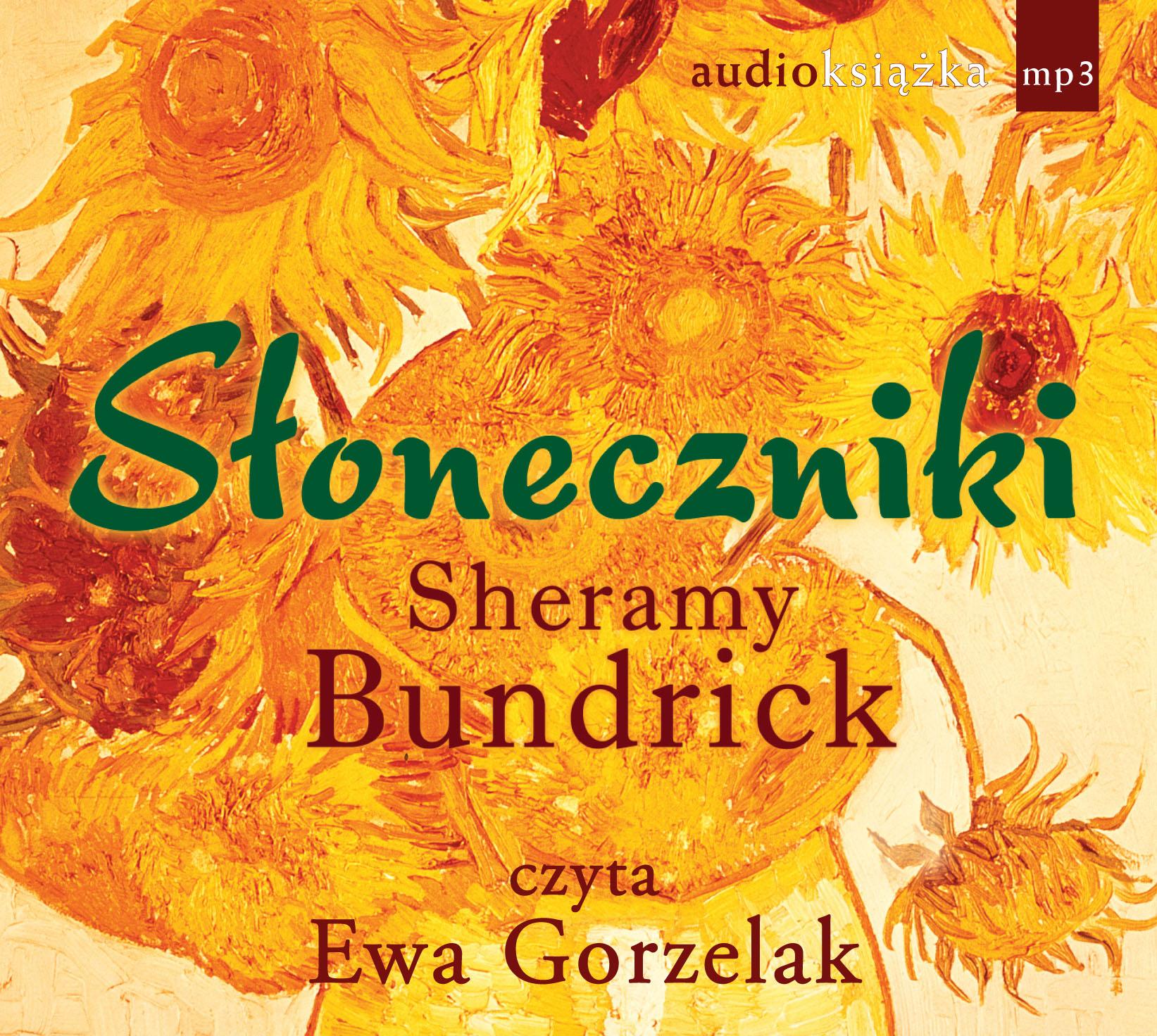 Słoneczniki - audiobook – Sheramy Bundrick, Świat Książki, audiobook, książki audio, mp3, obyczajowe, epartnerzy.com
