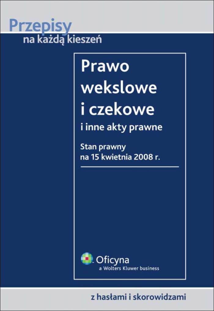 :: Prawo wekslowe i czekowe i inne akty prawne. Wydanie 2 - e-book ::