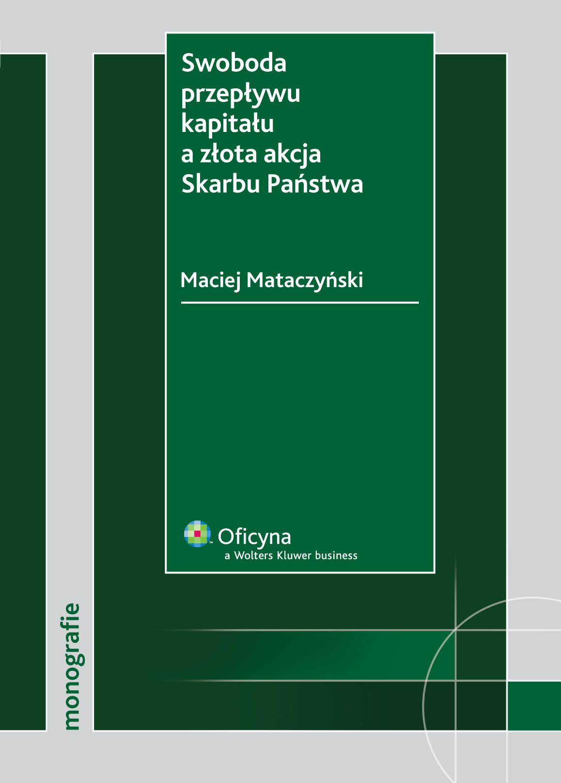 :: Swoboda przepływu kapitału a złota akcja Skarbu Państwa - e-book ::