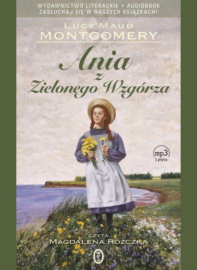 Ania z Zielonego Wzgórza, Lucy Maud Montgomery, Wydawnictwo Literackie/Oficyna Literacka Noir sur Blanc - książka audio, audiobook
