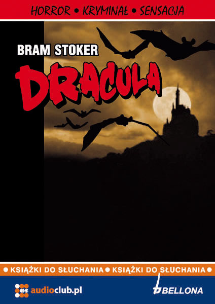 Zobacz więcej -Dracula - Bram Stoker, książki audio, kryminał i sensacja, Audioclub.pl