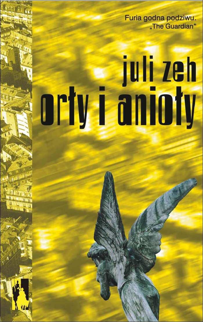 e-książki, obyczajowe, orły i anioły, opowiesć, literatura, piękna, zeh juli, wab, epartnerzy.com
