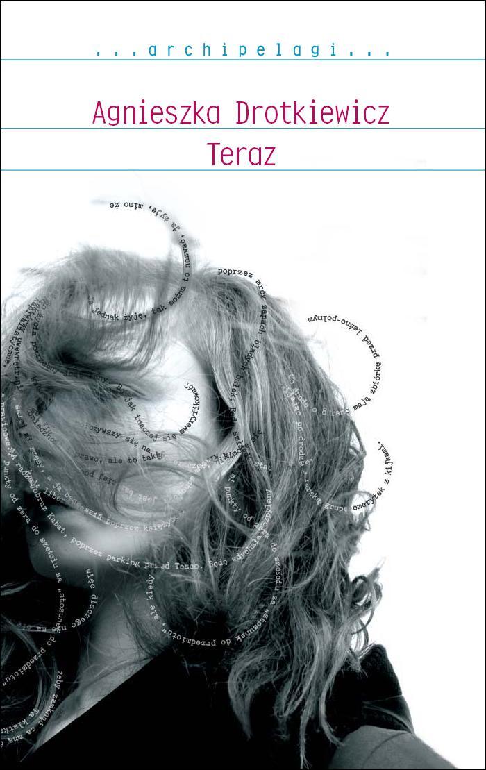 Teraz - ebook - Agnieszka Drotkiewicz, WAB, książki, eksiążki, obyczajowe, powieści, epartnerzy.com