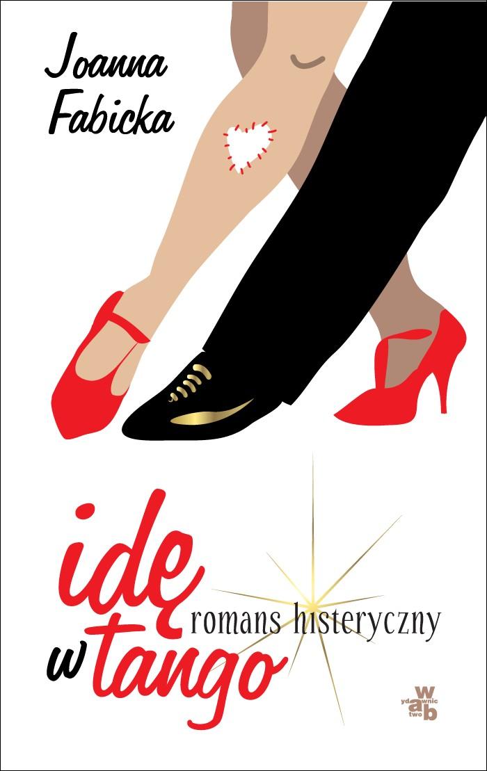 e-książki, obyczajowe, ide w tango, joanna fabicka, show biznes, opowiesć, wab, epartnerzy.com
