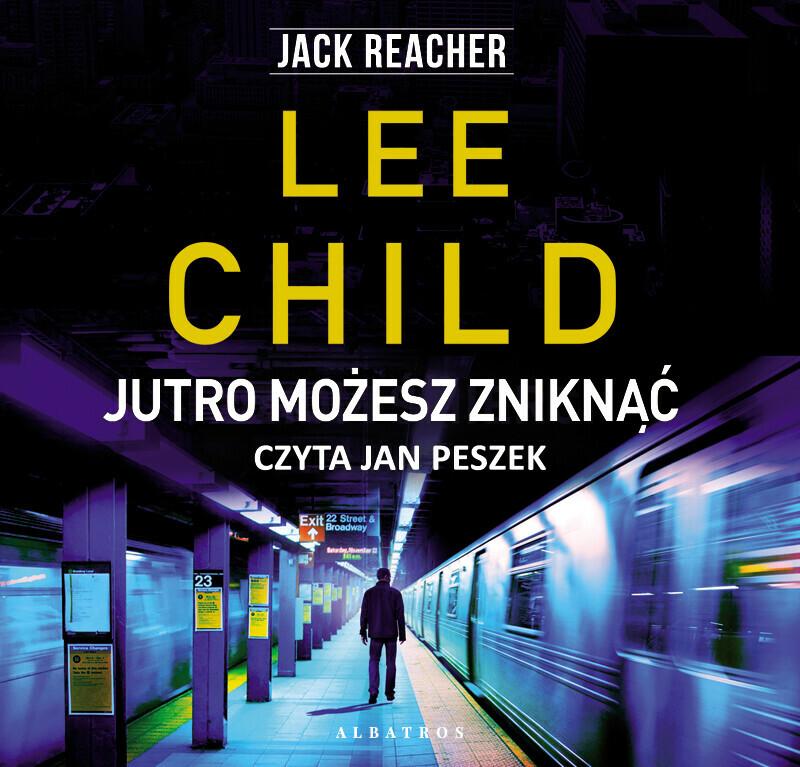 JACK REACHER,Jutro,możesz,zniknąć