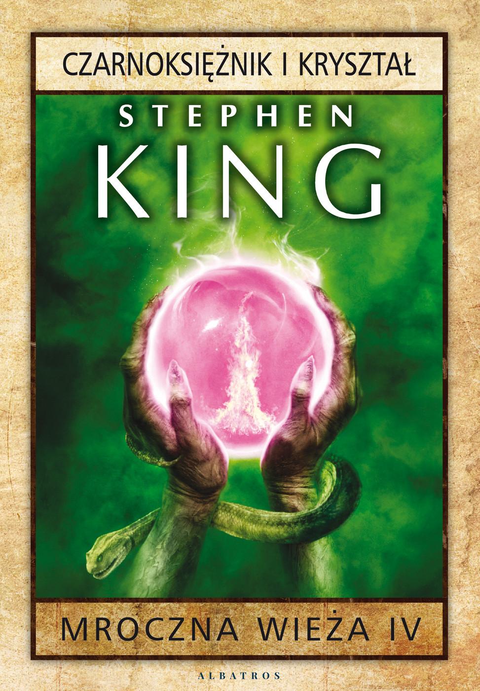 Mroczna Wieża IV: Czarnoksiężnik i kryształ ebook