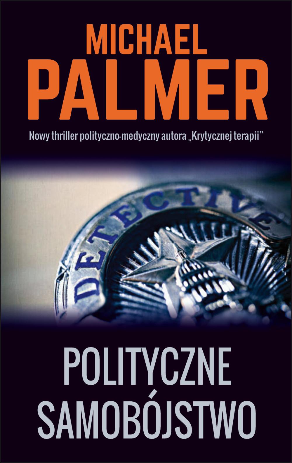 Polityczne samobójstwo - Autor: Michael Palmer