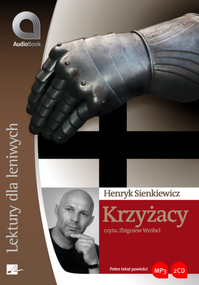 Zobacz więcej - Krzyżacy, Henryk Sienkiewicz, lektury i opracowania,książki audio, audio,  audiobook, mp3, Aleksandria, do sluchania, słuchowisko, epartnerzy.com