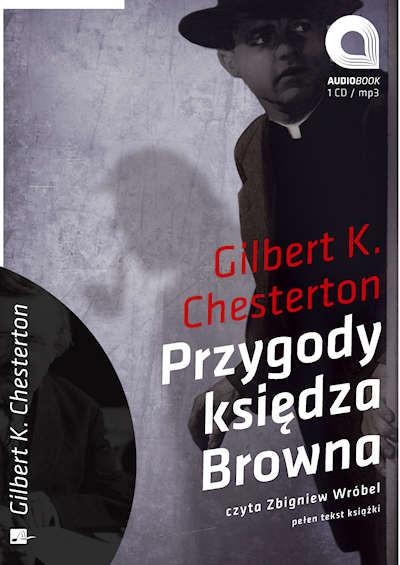 Przygody księdza Browna - audiobook, Gilbert K. Chesterton, Aleksandria, książki audio,  audio, audiobook, mp3, do słuchania, kryminał i sensacja, powieści, przygody, epartnerzy.com