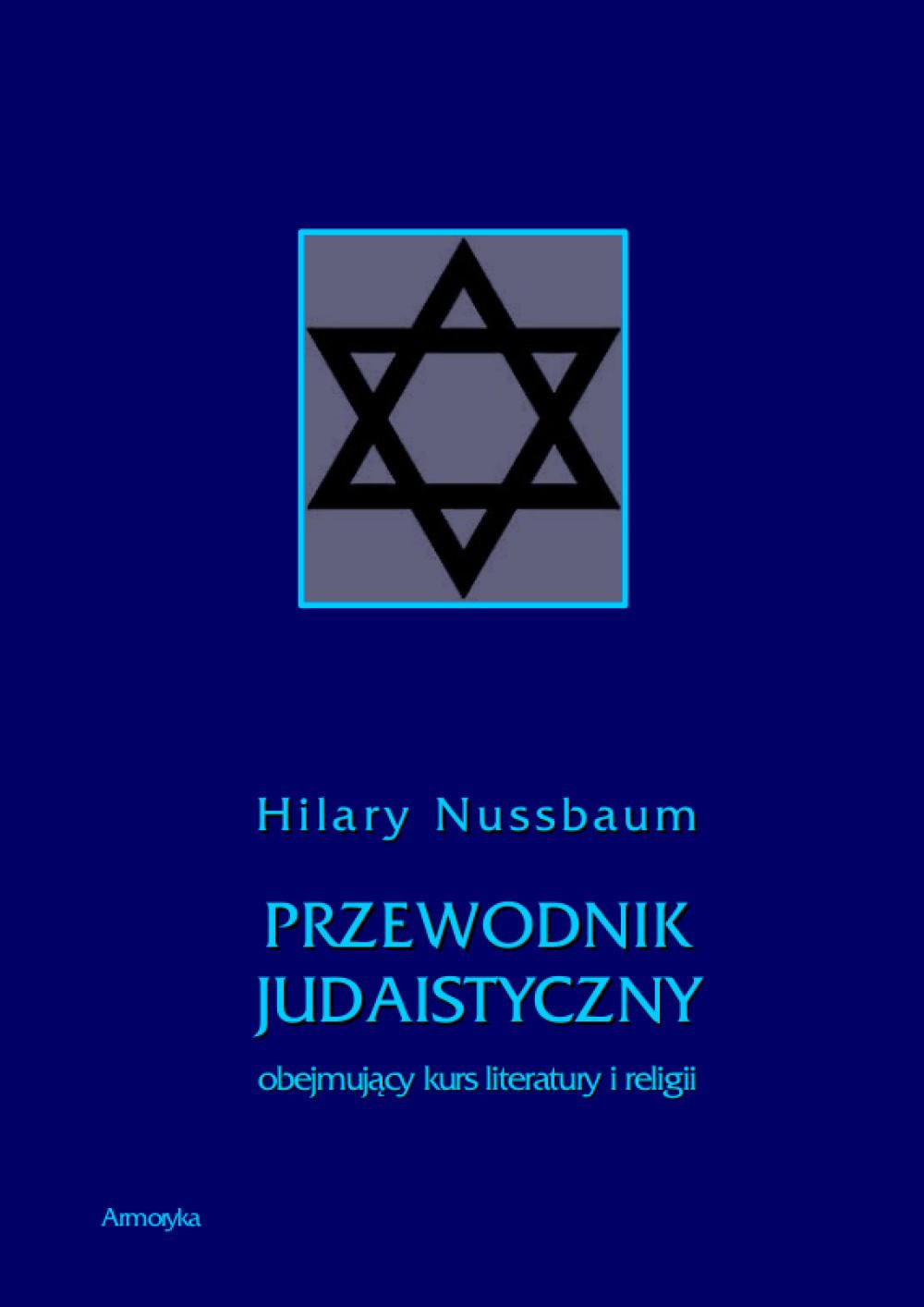 Przewodnik judaistyczny obejmujący kurs literatury i religii ebook