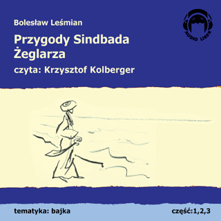 Audiobook Przygody Sindbada Żeglarza - Bolesław Leśmian