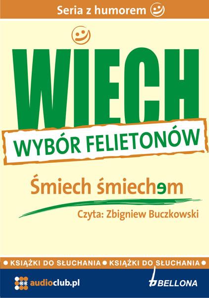 """Śmiech śmiechem (wybrane felietony) - audiobook - audiobook - Stefan Wiechecki """"Wiech"""