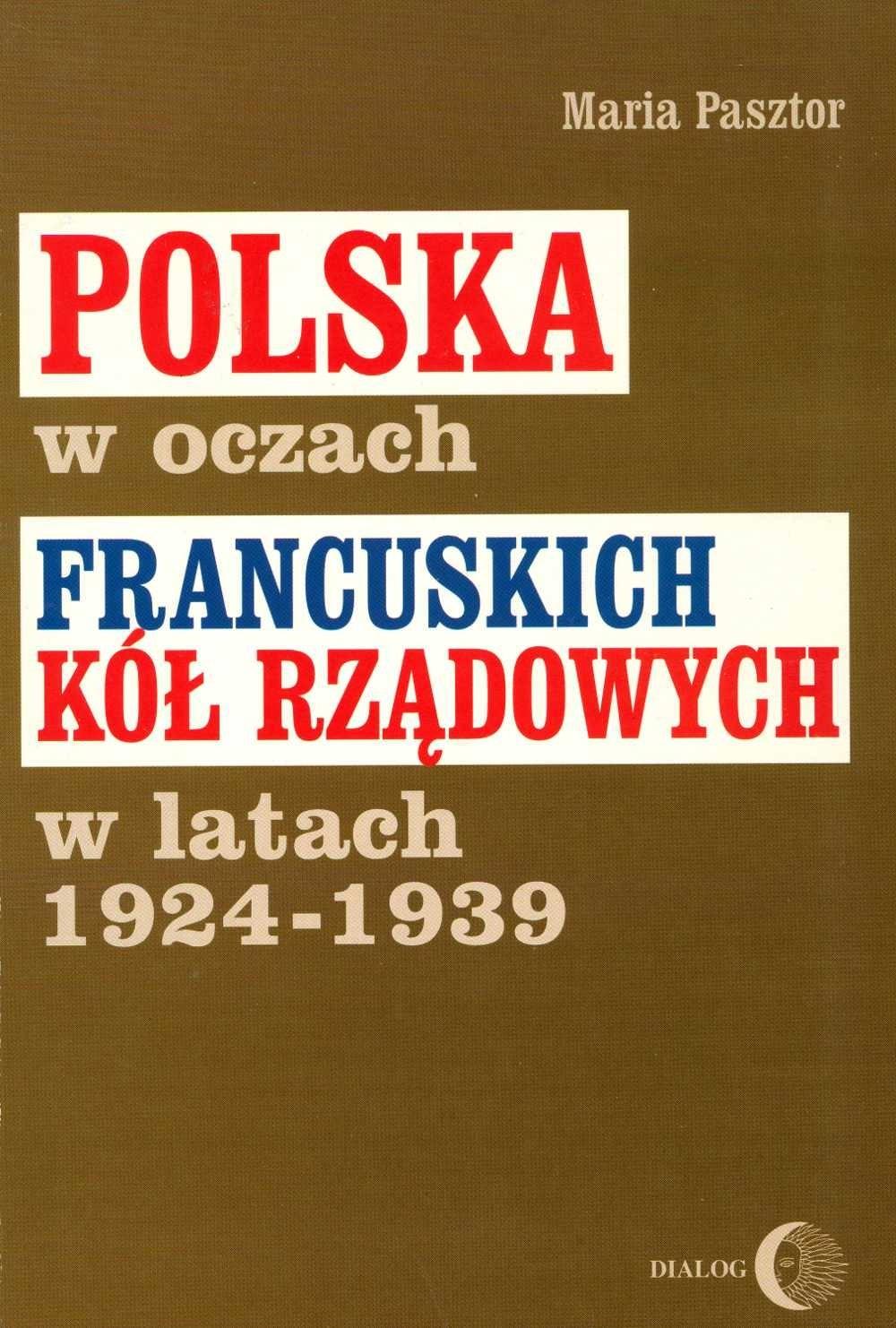 Polska w oczach francuskich kół rządowych w latach 1924-1939 ebook