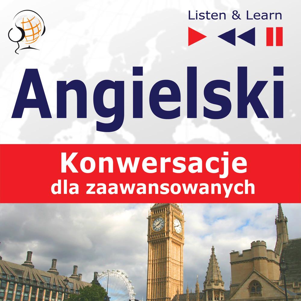 Angielski na mp3 Konwersacje dla zaawansowanych - audio kurs- Zobacz więcej