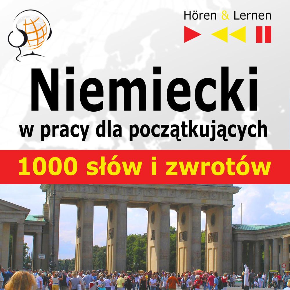 :: Niemiecki w pracy - 1000 podstawowych słów i zwrotów - audio kurs  - pobierz kurs audio ::