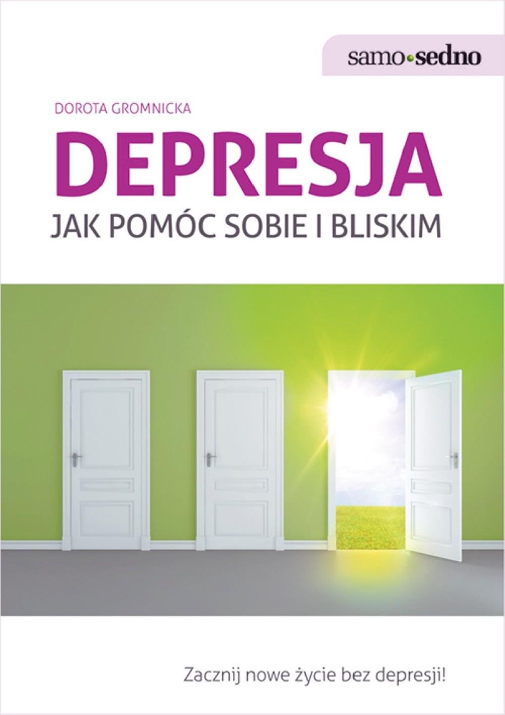 :: Samo Sedno - Depresja. Jak pomóc sobie i bliskim - e-book ::