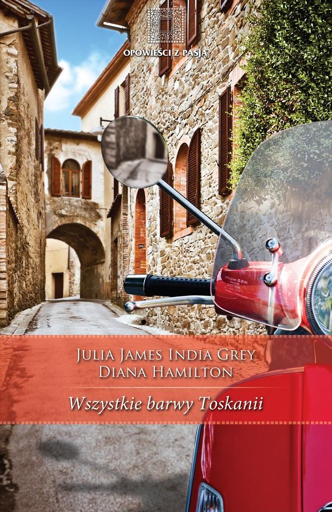 :: Wszystkie barwy Toskanii - e-book ::