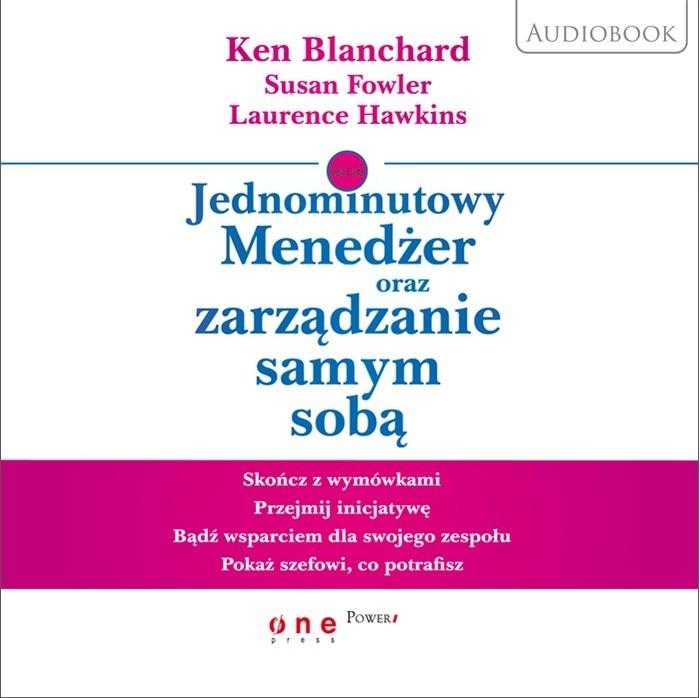 Jednominutowy Menedżer oraz zarządzanie samym sobą audiobook